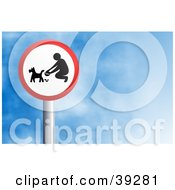 Clipart Illustration Of A Red And White Circular Person Picking Up Dog Poop Sign Against A Blue Sky With Clouds