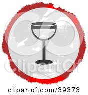 Clipart Illustration Of A Grungy Red White And Black Circular Wine Sign by Prawny