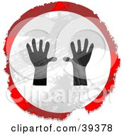 Clipart Illustration Of A Grungy Red White And Black Circular Hands Sign by Prawny