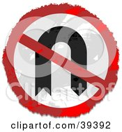 Clipart Illustration Of A Grungy Red White And Black Circular No U Turn Sign by Prawny