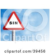 Clipart Illustration Of A Red And White Triangular Sin Sign Against A Blue Sky With Clouds