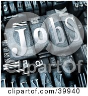 Clipart Illustration Of 3d Cast Metal Type Pieces Spelling Out The Word Jobs