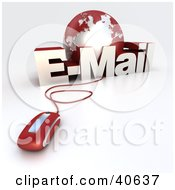 Clipart Illustration Of A 3d Computer Mouse Wired To A Red Globe And The Word EMail
