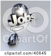 Clipart Illustration Of A 3d Computer Mouse Wired To A Silver Globe And The Word Jobs