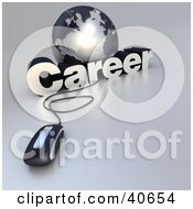 Clipart Illustration Of A 3d Computer Mouse Wired To A Silver Globe And The Word Career