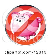 Shiny Red Restriction Sign Over A Pink Piggy Bank