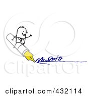 Stick Man Sitting On An Ink Pen And Signing His Name