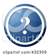 Royalty Free RF Clipart Illustration Of A Round Blue Question Mark Icon Button
