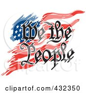 Royalty Free RF Clipart Illustration Of We The People Text Over An American Flag by Johnny Sajem