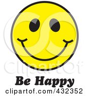 Be Happy Text Under A Yellow Happy Face