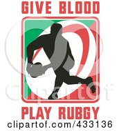 Royalty Free RF Clipart Illustration Of A Rugby Man With Give Blood Play Rugby Text 2