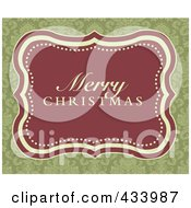 Royalty Free RF Clipart Illustration Of A Merry Christmas Greeting In A Red Frame Over An Ornate Green Background by BestVector