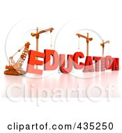 Royalty Free RF Clipart Illustration Of A 3d Construction Cranes And Lifting Machines Assembling The Word EDUCATION