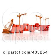 Royalty Free RF Clipart Illustration Of A 3d Construction Cranes And Lifting Machines Assembling The Word INDUSTRY by Tonis Pan