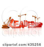 Royalty Free RF Clipart Illustration Of A 3d Construction Cranes And Lifting Machines Assembling The Word LEADERSHIP
