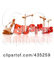 Royalty Free RF Clipart Illustration Of A 3d Construction Cranes And Lifting Machines Assembling The Word BUSINESS