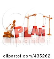 Royalty Free RF Clipart Illustration Of A 3d Construction Cranes And Lifting Machines Assembling The Word PLAN