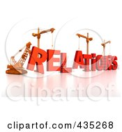 Royalty Free RF Clipart Illustration Of A 3d Construction Cranes And Lifting Machines Assembling The Word RELATIONS by Tonis Pan