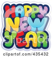 Royalty Free RF Clipart Illustration Of A Colorful Happy New Year Greeting