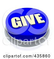 Royalty Free RF Clipart Illustration Of A 3d Blue Give Push Button by Jiri Moucka