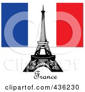 Royalty Free RF Clipart Illustration Of The Eiffel Tower Against The French Flag And Above France Text