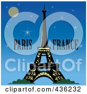 Royalty Free RF Clipart Illustration Of The Eiffel Tower With Paris France Text Against A Night Sky