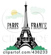 Royalty Free RF Clipart Illustration Of The Eiffel Tower With Paris France Text Against A Sky With Clouds