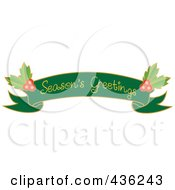 Green Seasons Greetings Ribbon Banner With Holly