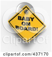 Royalty Free RF Clipart Illustration Of A 3d Baby On Board Warning Sign On A Suction Cup
