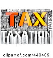 Royalty Free RF Clip Art Illustration Of A 3d Tax Word Collage 1 by MacX