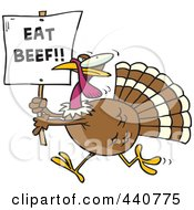 Royalty Free RF Clip Art Illustration Of A Cartoon Turkey With An Eat Beef Sign