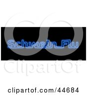 Neon Blue Schwein Flu Sign On Black