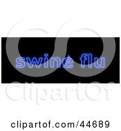 Clipart Illustration Of A Neon Blue Swine Flu Sign On Black by oboy