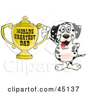 Royalty Free RF Clipart Illustration Of A Dalmatian Dog Character Holding A Golden Worlds Greatest Dad Trophy by Dennis Holmes Designs