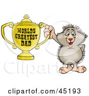 Royalty Free RF Clipart Illustration Of A Hedgehog Character Holding A Golden Worlds Greatest Dad Trophy