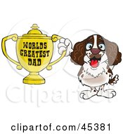 Royalty Free RF Clipart Illustration Of An English Springer Spaniel Dog Character Holding A Golden Worlds Greatest Dad Trophy by Dennis Holmes Designs