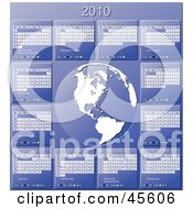 Royalty Free RF Clipart Illustration Of A Blue And White 2010 Yearly Calendar With A Globe by Michael Schmeling