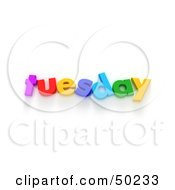 Royalty Free RF 3D Clipart Illustration Of Colorful Letters Spelling Out Tuesday