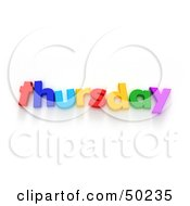 Royalty Free RF 3D Clipart Illustration Of Colorful Letters Spelling Out Thursday by Frank Boston