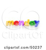 Royalty Free RF 3D Clipart Illustration Of Colorful Letters Spelling Out Monday