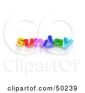 Royalty Free RF 3D Clipart Illustration Of Colorful Letters Spelling Out Sunday