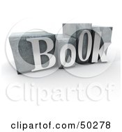 Royalty Free RF 3D Clipart Illustration Of Silver Typeset Blocks Spelling BOOK