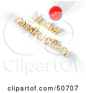 Royalty Free RF Clipart Illustration Of A Red Ball And Orange 3d Under Construction Text by MacX