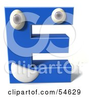 3d Blue Letter E With Eyes And A Mouth