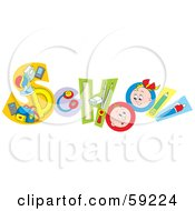 Royalty Free RF Clipart Illustration Of A School Word Made Of Supplies And Students by Alex Bannykh