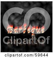 Royalty Free RF Clipart Illustration Of A Flaming Barbeque Word Over Smoke And A Black Reflective Background