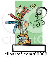 Royalty Free RF Clipart Illustration Of A Kneeling Mayan Chief Blowing Smoke Near A Butterfly Over A Blank Sign