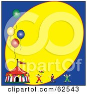 Royalty Free RF Clipart Illustration Of A Circus Clown And Tent With Balloons On A Blue And Yellow Background by Pams Clipart