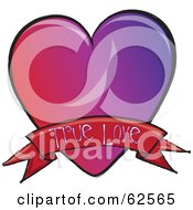 Royalty Free RF Clipart Illustration Of A Red And Purple Heart With A True Love Banner by Pams Clipart