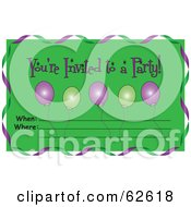 Royalty Free RF Clipart Illustration Of A Green Youre Invited To A Party Invitation With Balloons And Streamers by Pams Clipart